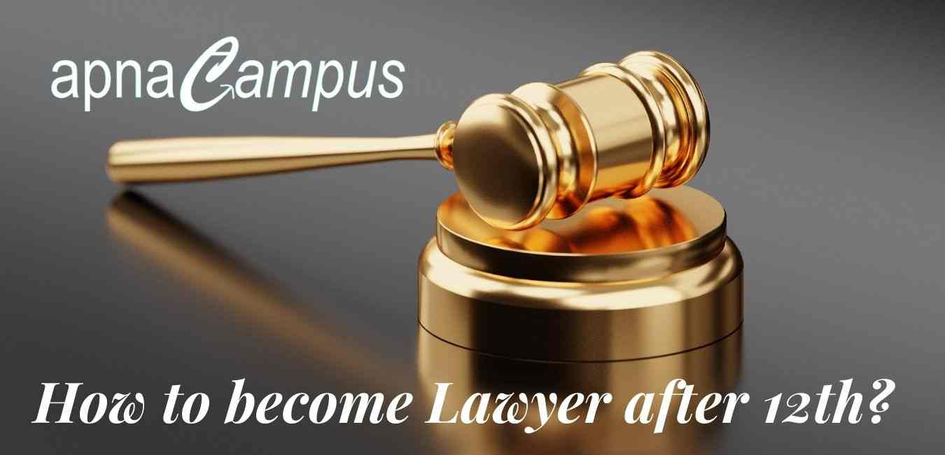 How to become Lawyer after 12th